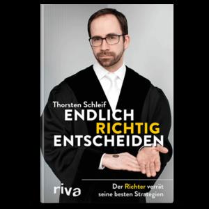 Endlich richtig entscheiden | Buch Cover | Thorsten Schleif