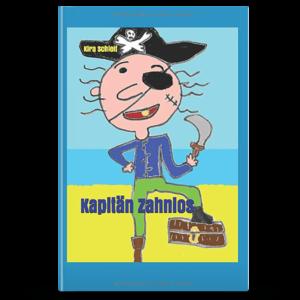Kapitän Zahnlos | Buch Cover | Kira Schleif