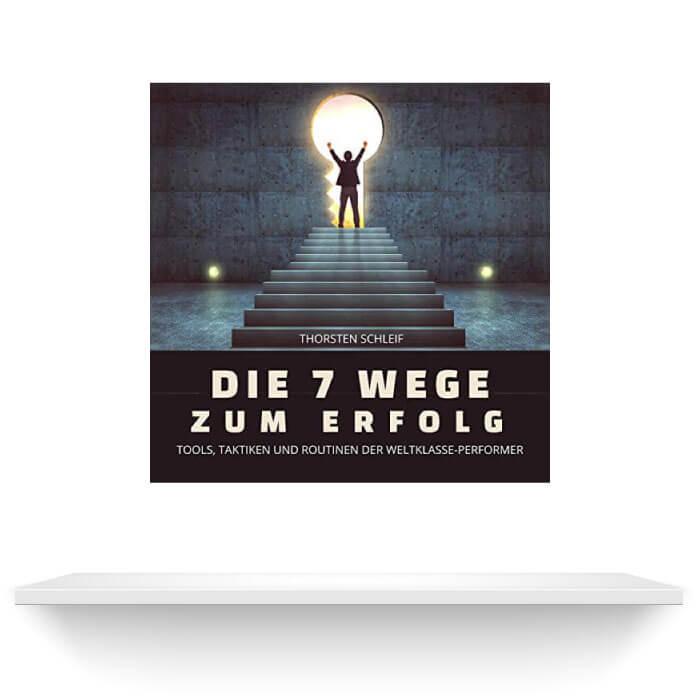 Die 7 Wege zum Erfolg | Hörbuch auf Regalbrett | Thorsten Schleif